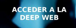 acceder a la deep web